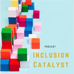 Inclusion Catalyst